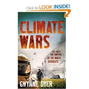 The Fight for Survival as the World Overheats - Gwynn Dyer