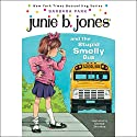 Junie B. Jones and the Stupid Smelly Bus, Book 1 Audiobook by Barbara Park Narrated by Lana Quintal