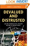 Devalued and Distrusted: Can the Phar...