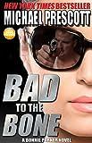 Bad to the Bone (Bonnie Parker, PI Book 3)
