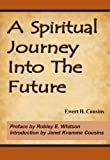 A Spiritual Journey Into The Future