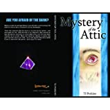 Mystery of the Attic ~ TJ Perkins