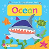 Dee Philips Ocean: Touch and Feel (Animal Fun)