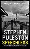 Speechless: A gripping serial killer crime thriller (Detective John Marco crime thriller Book 1) (Detective Inspector Marco) (English Edition)