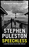 Speechless (Detective John Marco Book 1) by Stephen Puleston