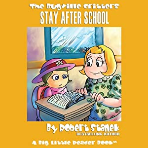 The Bugville Critters Stay After School Audiobook
