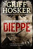 Dieppe (Combined Operations Book 4)