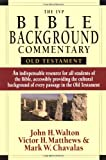 The IVP Bible Background Commentary: Old Testament (0830814191) by Walton, John H.