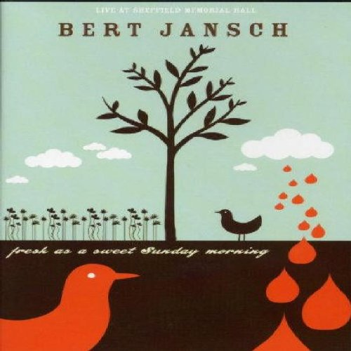 Bert Jansch: Fresh As A Sweet Sunday Morning [DVD]