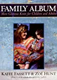Family Album: Knitting for Children and Adults (Taunton Books and Videos for Fellow Enthusiasts)