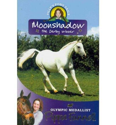 Moonshadow : the derby winner