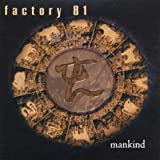 Mankind By Factory 81 (2001-01-01)