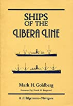 Ships of the Libera Line by Mark H. Goldberg
