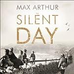 The Silent Day: A Landmark Oral Histo...