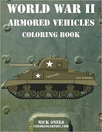 World War II Armored Vehicles Coloring Book (Volume 1)