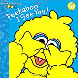 Peekaboo! I See You! (Sesame Street) (Sesame Beginnings) (0375815120) by Lewison, Wendy Cheyette
