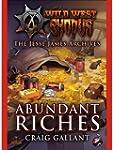The Jessie James Archives: Abundant R...