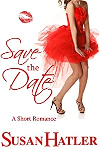 (FREE on 8/9) Save The Date by Susan Hatler - http://eBooksHabit.com