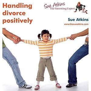 Handling Divorce Positively Audiobook