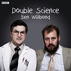 Double Science | [Ben Willbond, Justin Edwards]