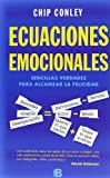 Ecuaciones emocionales (Spanish Edition) (No Ficcion) (8466651802) by Chip Conley