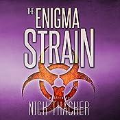 The Enigma Strain: Harvey Bennett Thrillers, Book 1   Nick Thacker