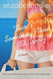 img - for There's Something About St. Tropez by Elizabeth Adler (2010-06-08) book / textbook / text book
