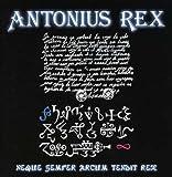Neque Semper Arcum Tendit Rex by Antonius Rex (2013-04-26)