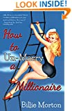 How To Un-Marry a Millionaire