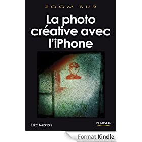 La photo cr�ative avec l'iPhone