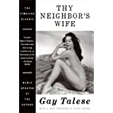 Thy Neighbor's Wife ~ Gay Talese