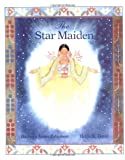 img - for The Star Maiden: An Ojibway Tale book / textbook / text book