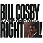 Bill Cosby is A Very Funny Fellow, Ri...