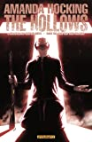 img - for AMANDA HOCKING'S THE HOLLOWS: A HOLLOWLAND GRAPHIC NOVEL PART 6 (of 10) book / textbook / text book