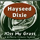 Kiss My Grass