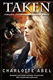 Taken (A Magical YA Paranormal Romance: Book Two)