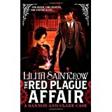 The Red Plague Affair: Bannon and Clare: Book Twoby Lilith Saintcrow