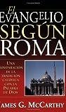 El evangelio segun Roma (Spanish Edition)