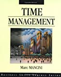 Time Management (Business Skills Express Series) (1556238886) by Marc Mancini