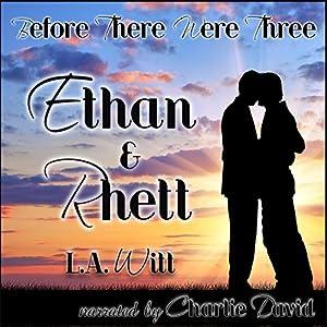 Before There Were Three: Ethan & Rhett Audiobook