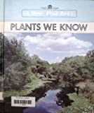 img - for Plants We Know (New True Books) book / textbook / text book