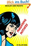 Murdering Mothers: 15 Mothers Who Com...