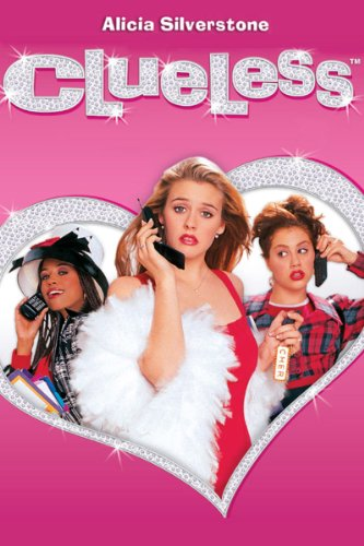 Clueless - Amy Heckerling