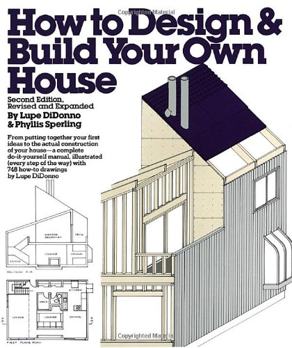 How to Design and Build Your Own House