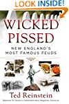 Wicked Pissed: New England's Most Fam...
