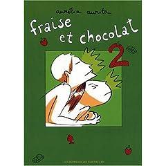 Fraise et chocolat: Tome 2 - Aurélia Aurita