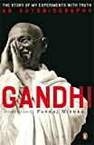 Autobiography: Or the Story of My Experiments with Truth (0141032731) by M. K. Gandhi