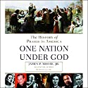 Prayer in America (One Nation Under God): A Spiritual History of Our Nation, Volume 1 Audiobook by James P. Moore Jr. Narrated by Lee Leoncavallo