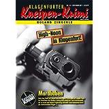 """Mordbuben (Klagenfurter Kneipen-Krimi 13)von """"Roland Zingerle"""""""