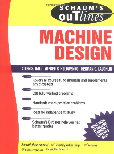 Schaum's Outline of Theory and Problems of Machine Design